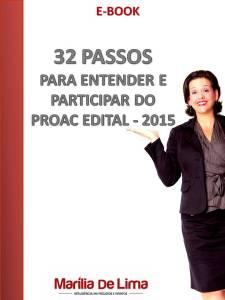 32 PASSOS PARA ENTENDER E PARTICIPAR DO PROAC
